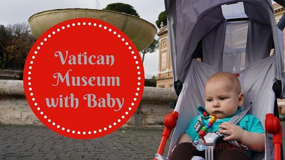 Vatican Museum with Baby