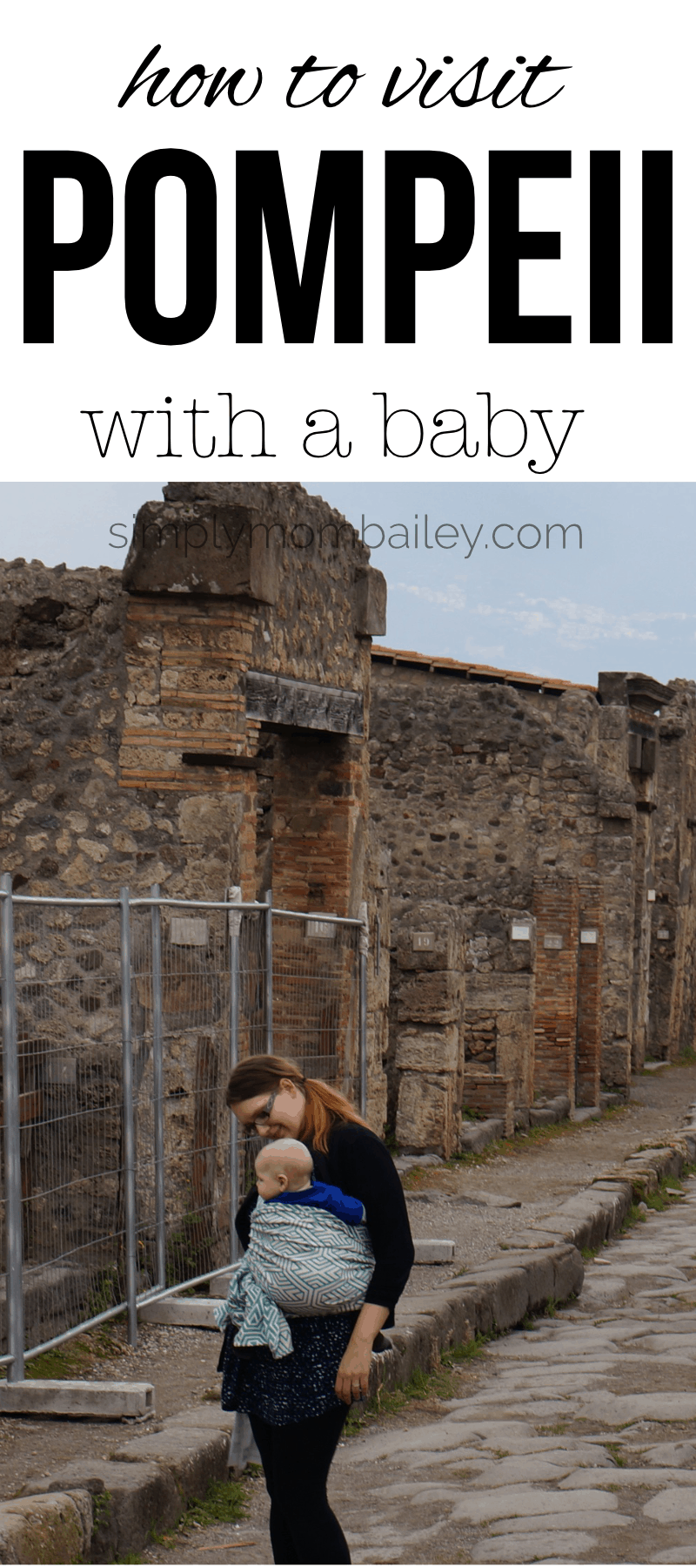 How to visit Pompeii with Baby #pompeii #traveleurope #familytravel