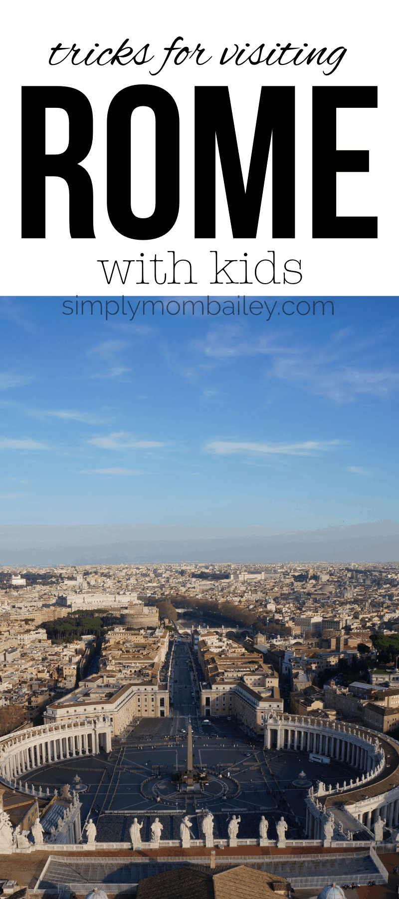 Trick and Tips for visiting Rome with baby #travelwithkids #havebabywilltravel #romeitaly #travelitaly #traveleurope #familytravel #europeantravel #letsgo #traveltips #traveltricks #placestogowithbaby