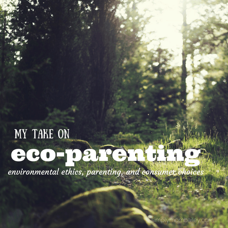 My take on Eco-Parenting