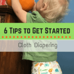 6 Cloth Diaper Tips to Get You Started