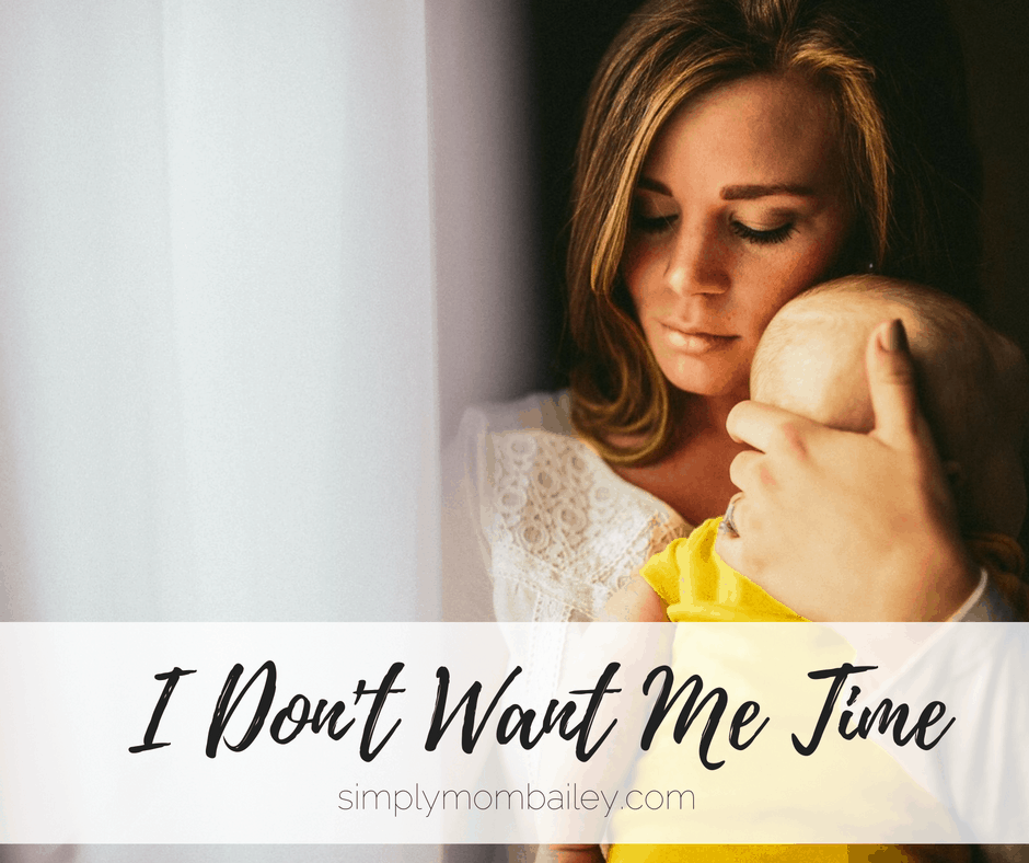 I Don't Want Me Time. #momtruth