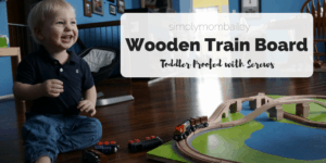 How to make a Toddler Wooden Train Board: Screws & Glue