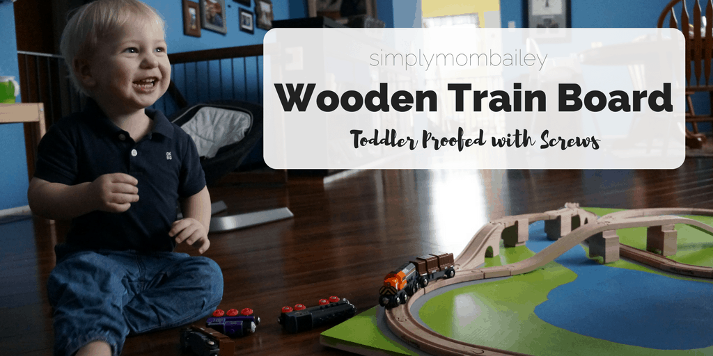 wooden train board toddler proofed with screws