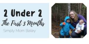How to Survive 2 under 2 – The First 3 Months