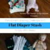 Flats & Hand Washing Challenge 2017 Flat Diaper Stash
