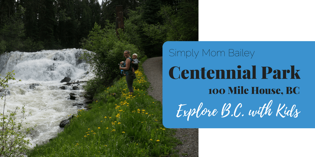 Centennial Park, 100 Mile House, BC - Explore BC - Williams Lake with Kids - Family Travel