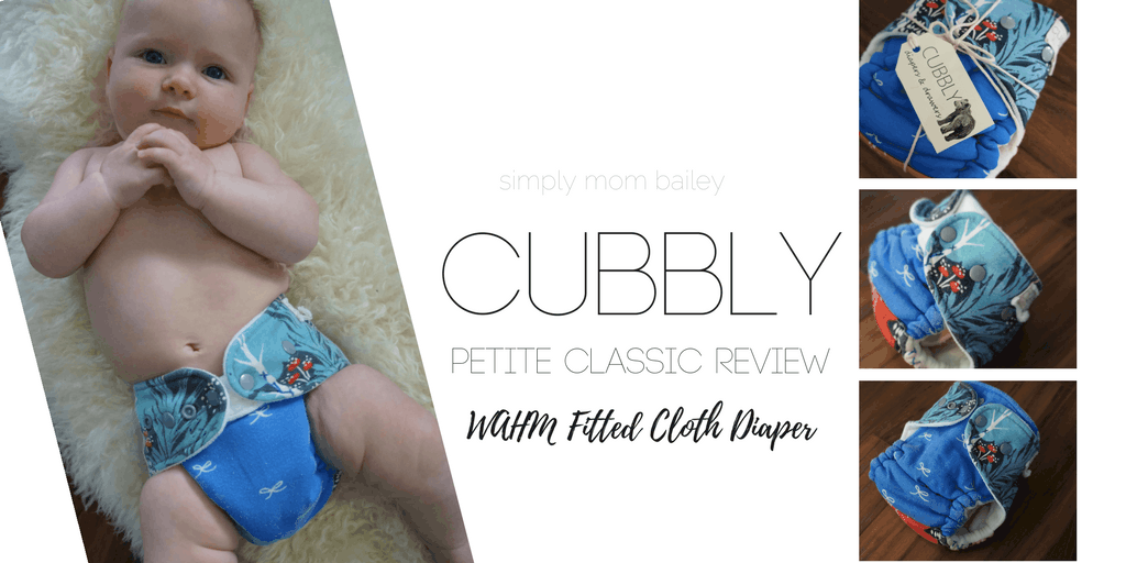 Cubbly - WAHM Fitted Diaper - Classic Petite - Cloth Diaper Review