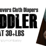 Toddlers in Covers & Pocket Cloth Diapers at 30 pounds