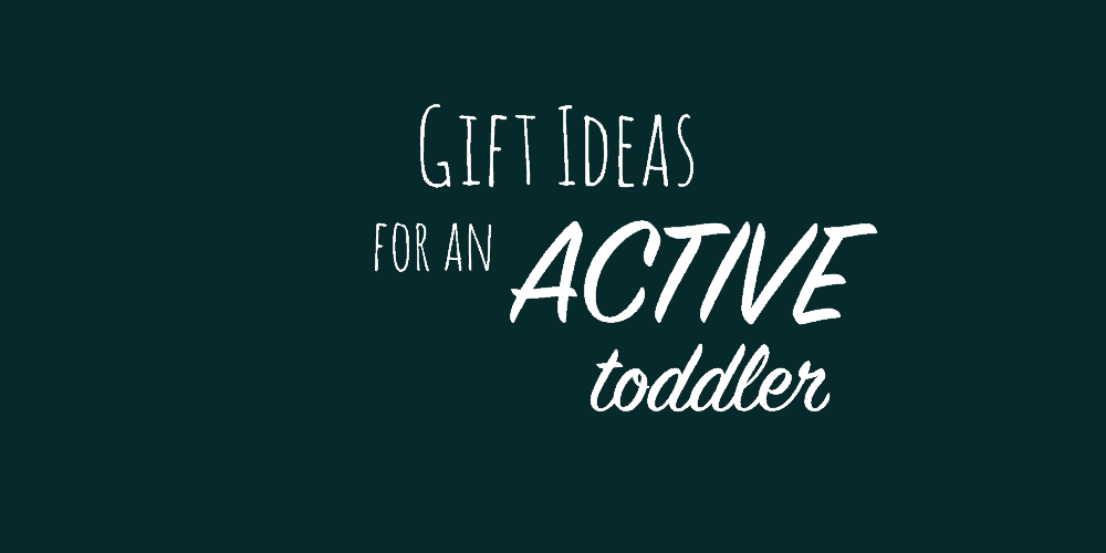 Turning 2  Active Toddler Gift Ideas - Simply Mom Bailey 7ae3f35c91f6
