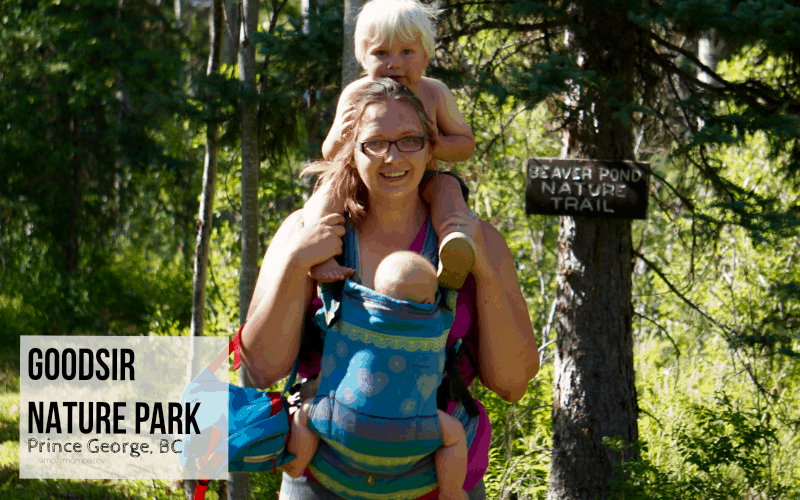 GoodSir Nature Park | Prince George, BC | Explore BC | With Kids | Things to do in British Columbia | Things to do in Northern BC | Family Explore | Prince George Parks | Family | City of PG | Northern BC | Canada | Toddler Friendly |Babywearing | Mom of 2 | 2 under 2 | SSC | Lenny Lamb