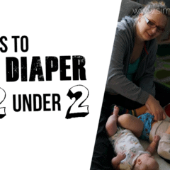 Life Lessons from 2 in Cloth Diapers
