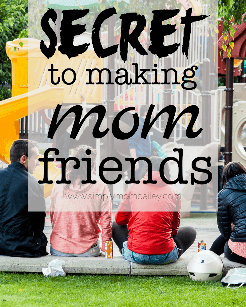 my secret to making mom friends