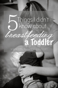 5 Things I didn't know about breastfeeding a Toddler #extendedbreastfeeding #normalisebreastfeeding