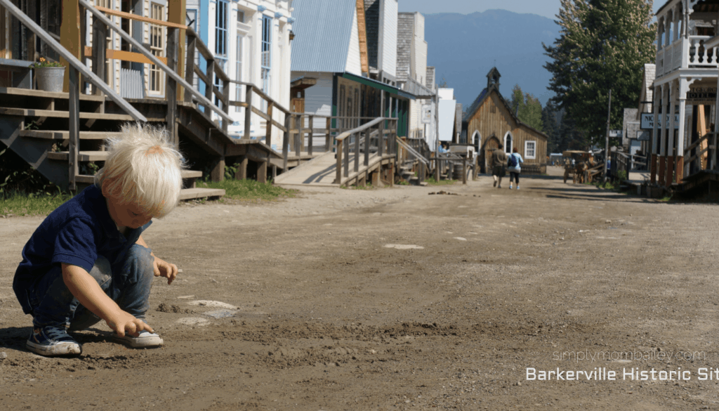 How to visit a Heritage Site with Toddlers - Barkerville BC with Kids - Barkerville Historical Site - Explore British Columbia