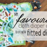 Best Cloth Diaper Covers for Fitted Diapers