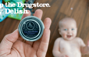Delish Naturals: 3 Reasons to Skip Drugstore Diaper Rash Cream