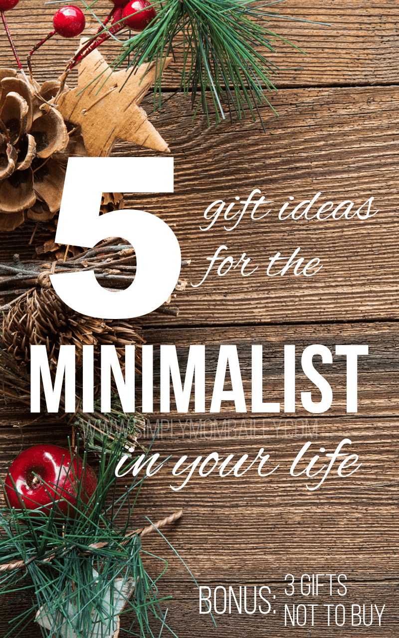 5 Gift Ideas for the Minimalist in your Family – Minimalist Gift Giving