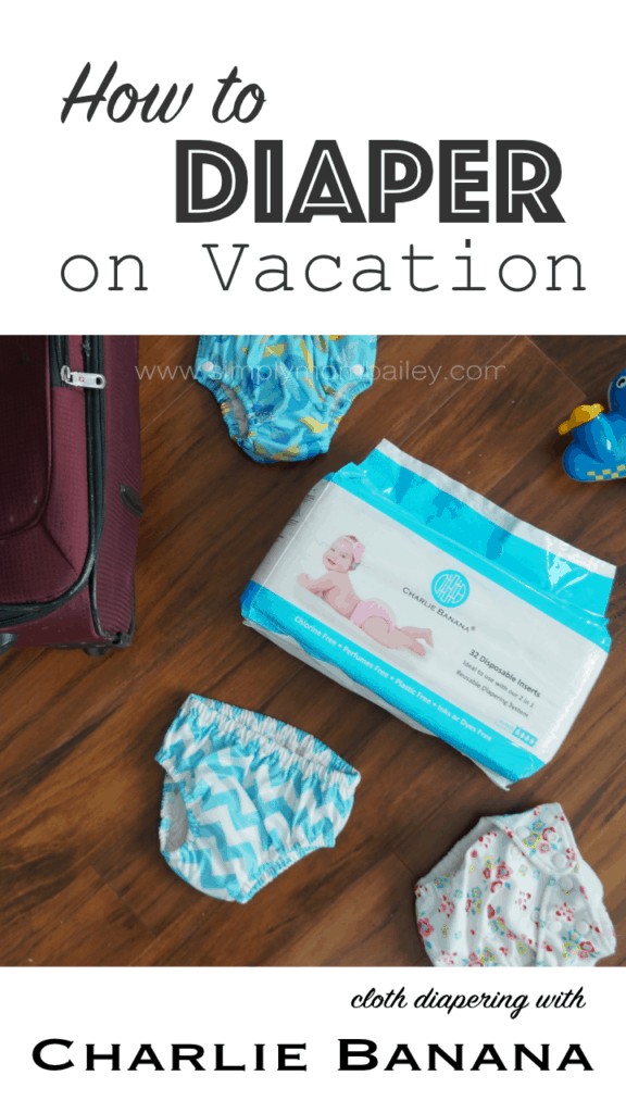 Whether a vacation or a staycation, travel with babies still means diapers and one easy trick is to bring Charlie Banana diapers and disposable inserts #clothdiapers #traveltips #travelwithkids
