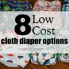 8 Budget Friendly Cloth Diapers in Canada
