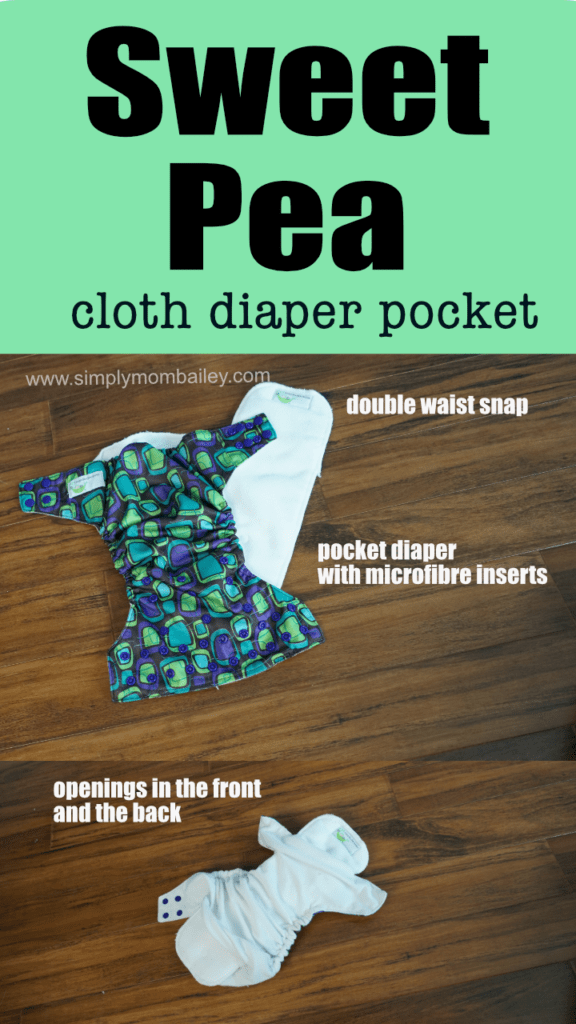 Sweet Pea Cloth Diaper - Pocket Style Diaper #clothdiapers