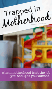 Trapped in Motherhood - Struggles of a Millenial Mom #momlife #moteherhood #honest #truth #millenials #sahm