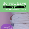 Do I have a Heavy Wetter?