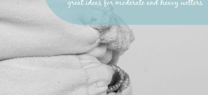 Heavy Wetter Overnight Cloth Diaper Solutions