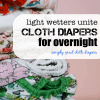 Overnight Cloth Diapers with a Light Wetter