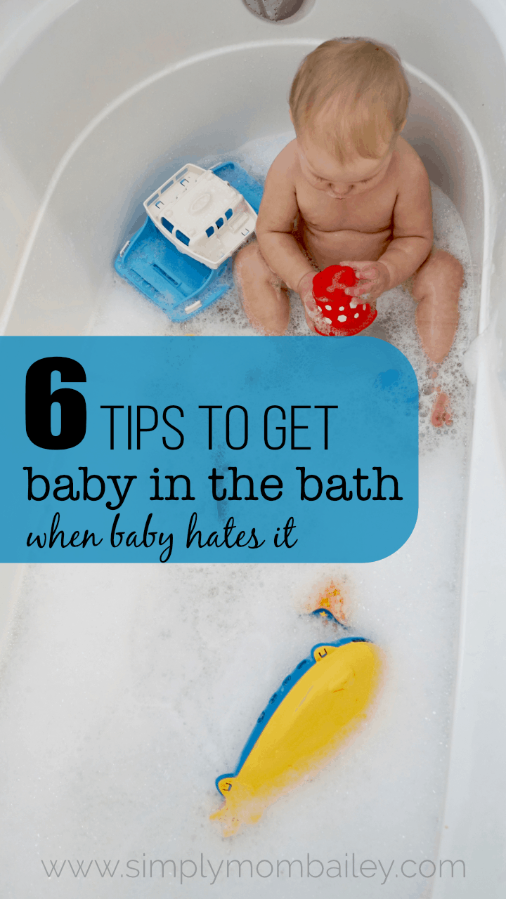 What to do When Your Baby Hates Bathtime? Try This! - Simply Mom Bailey