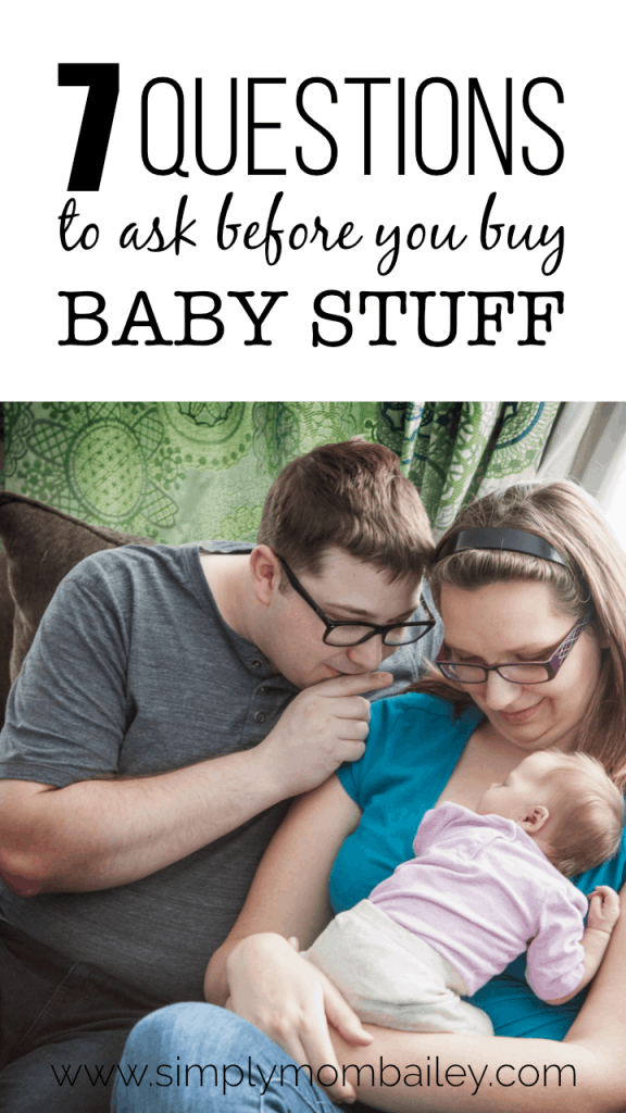 7 Questions to Ask before you buy baby items #musthave #babyproducts #babystuff #infants #newborns #minimalist #environmentallyfriendly #minimalistbaby #questionstoask #pregnancy #babyregistry #cheap #frugalmom #crunchymom #ecoparenting