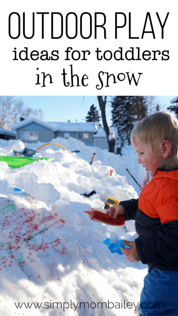 Ideas for Playing Outdoors in the winter and snow with toddlers #preschoolers #outsideplay #winterplay #winter #kids #getoutside #playtime #activities #learning #outdoorplay #WinterKids #canadian #birthdaypartyideas