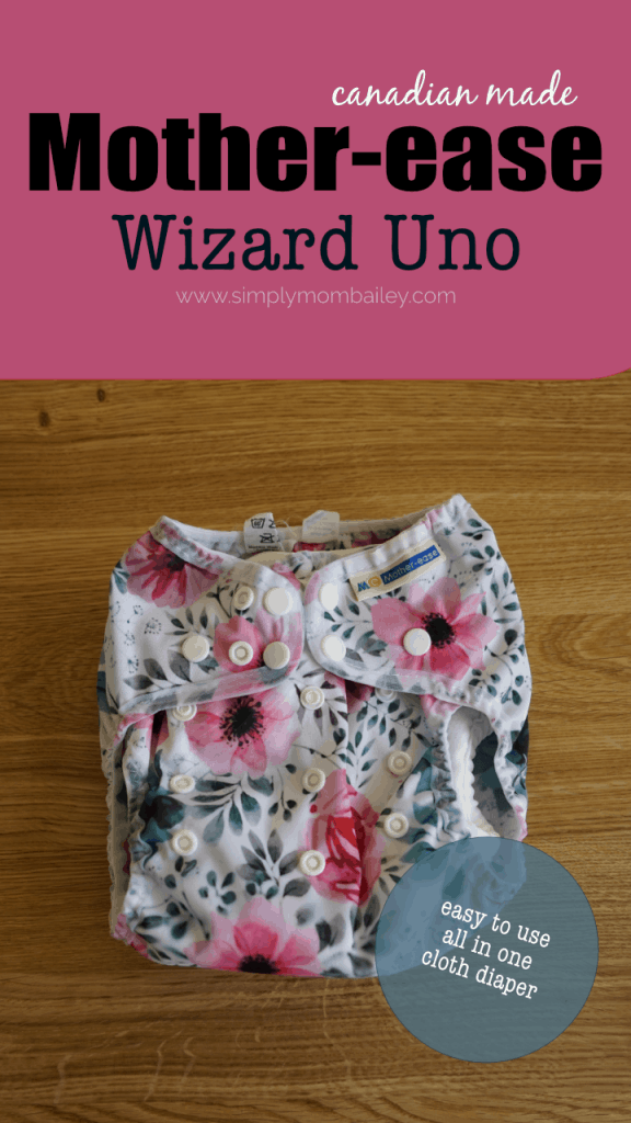 Looking for an easy to use cloth diaper? The Mother-ease OS Wizard Uno is an All in one cloth diaper perfect for everyone #clothdiapers #ecofriendlyclothing #madeinCanada #Canadian #easyclothdiapers #diapers #bestdiapers #stuffforbaby #babythings #onesize