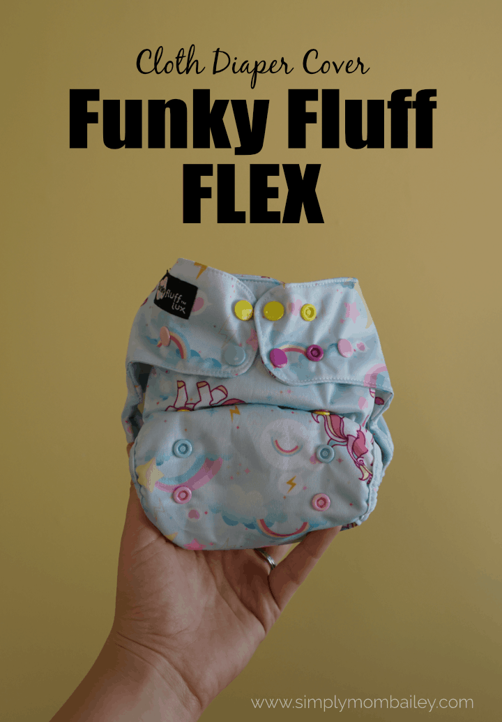 Funky Fluff Flex Cloth Diaper Cover Review #ecofriendly #clothdiapers #clothdiapercover #infants #mom #ecofriendlybaby #thingsforbaby