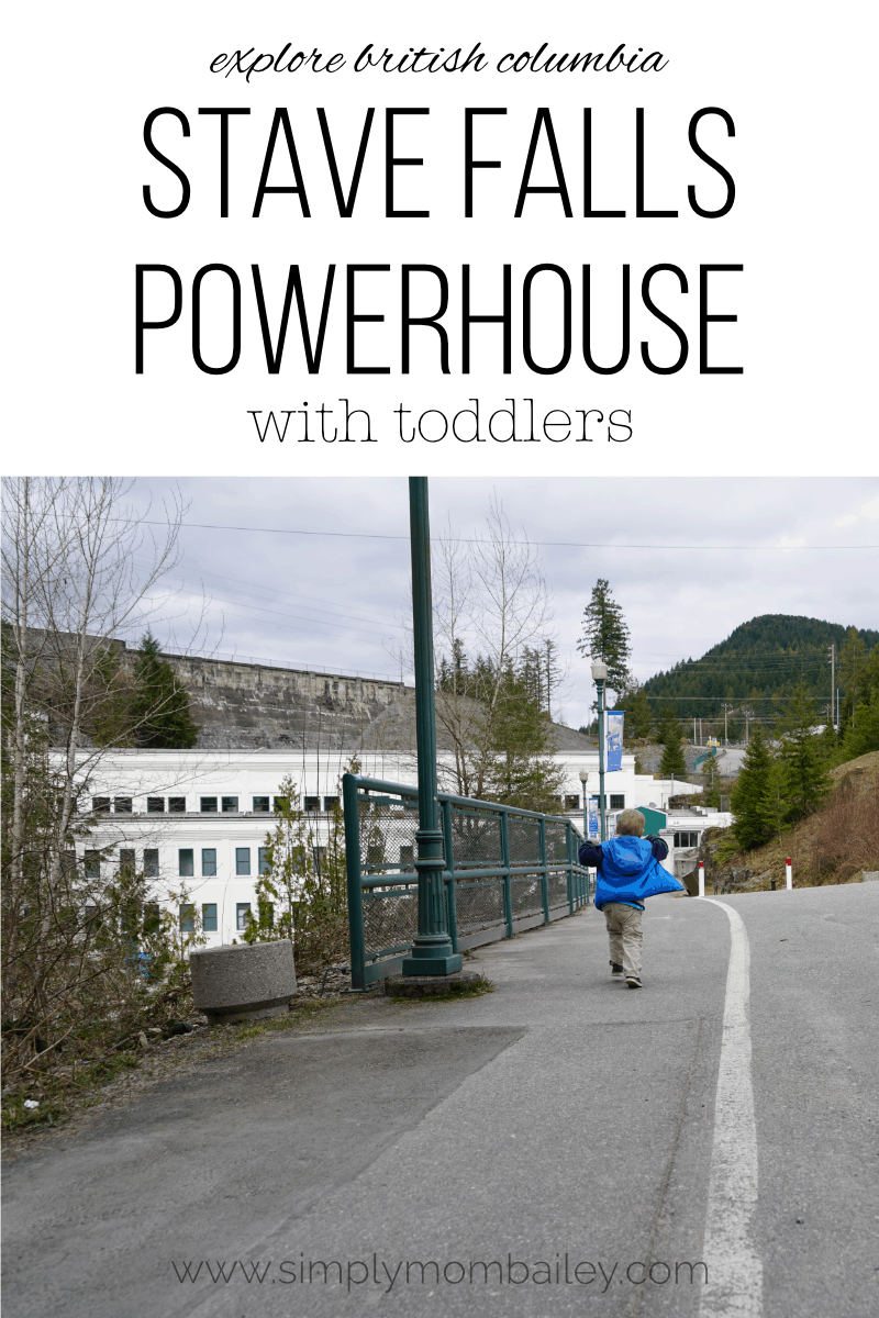 Stave Falls Powerhouse with Young Children, Mission British Columbia #travelcanada #vancouverbc #familytravel #historicsites #discovercanada #thingstodo #youngchildren #learning