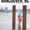 Toddler Friendly Vancouver, BC #familyfriendlytravel #travelcanada #vancouverbc #thingstodo #bcfamily #toddler #whatodo