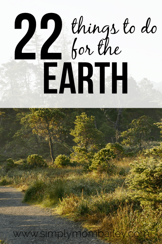 22 Things to do for the Earth