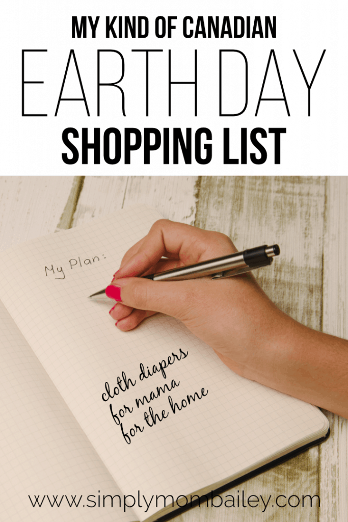 My Kind of Canadian Earth Day Shopping List for Cloth Diaper Sales, Mama Stuff, And Eco-friendly home