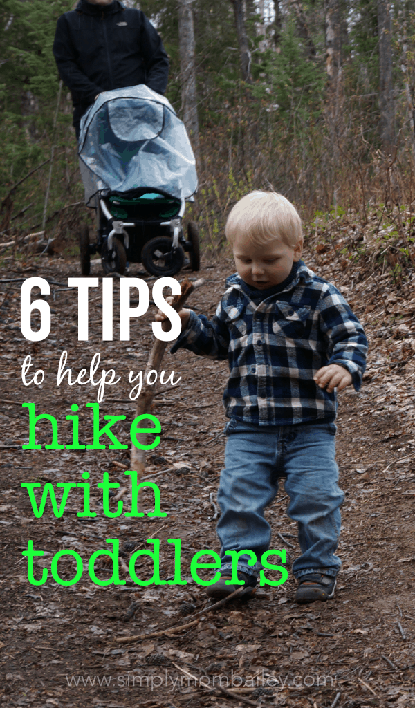 6Tips to Help You Hike with Toddlers #hikingwithtoddlers #hiking #familytrips