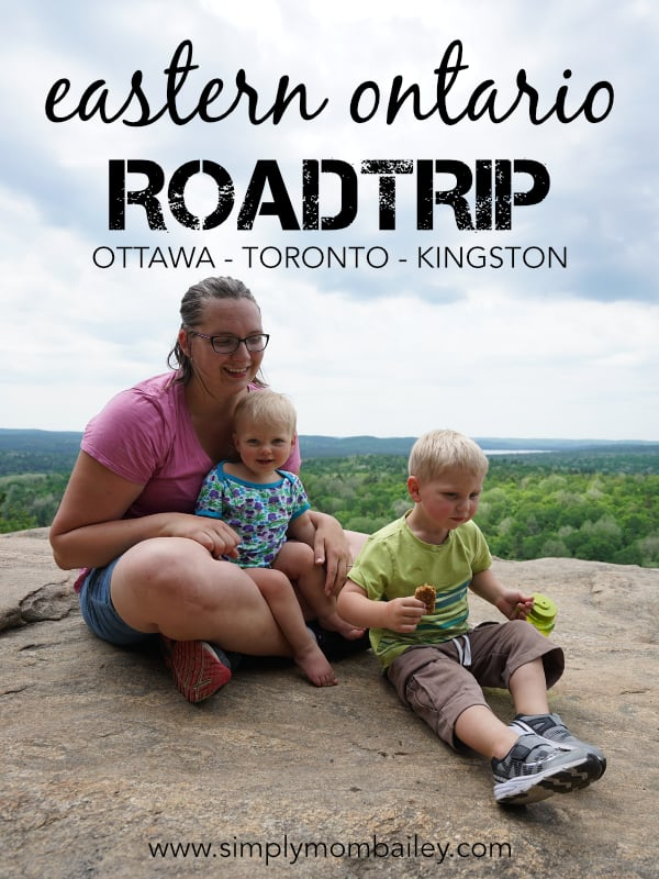 Eastern Ontario Roadtrip with Kids - Toronto, Ottawa, Kingston, Monteal