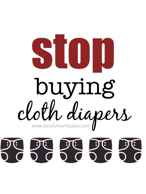 Stop Buying Cloth DIapers #consumerism #ecofriendly #shopsmall #local #buysmall #buyless