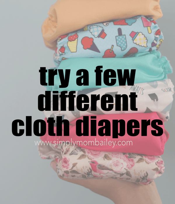 Try a Few Different Cloth Diapers #clothdiapering #ecofriendly #clothdiapermeme #clothdiaperquotes