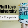 20 Complaints about Fluff Love University