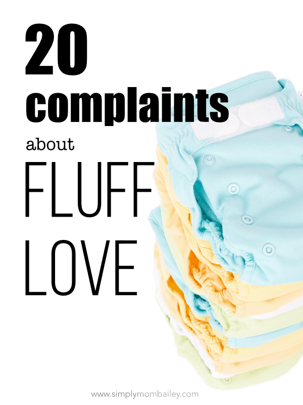 20 Complaints about Fluff Love & Cloth Diaper Science