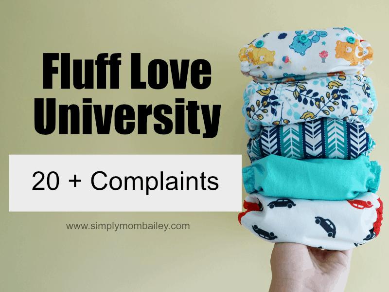 20 + Complaints about Fluff Love