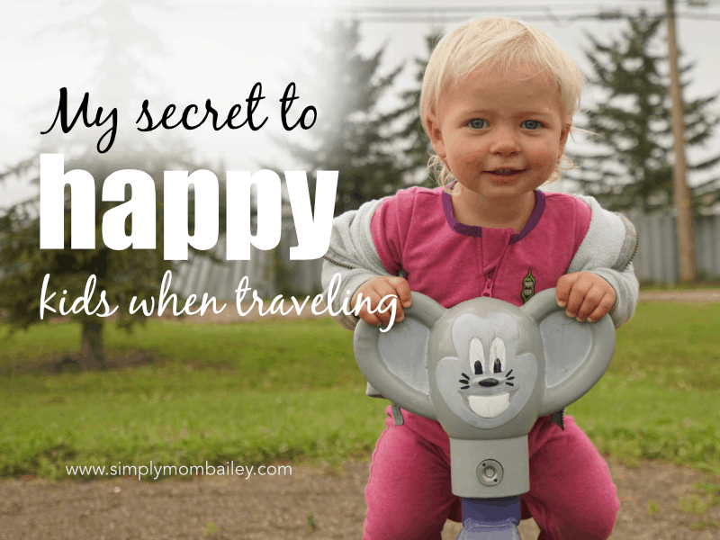 My Secret to Happy Kids When Traveling