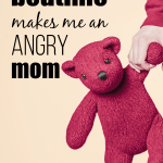 Bedtime makes me an Angry Mom.
