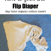How to fold the Flip Diaper Daytime Organic Cotton Insert as an insert for cloth diapers