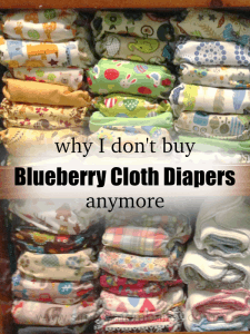 Why I don't buy Blueberry Cloth Diapers Anymore