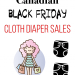 2018 Canadian Black Friday Cloth Diaper Sales